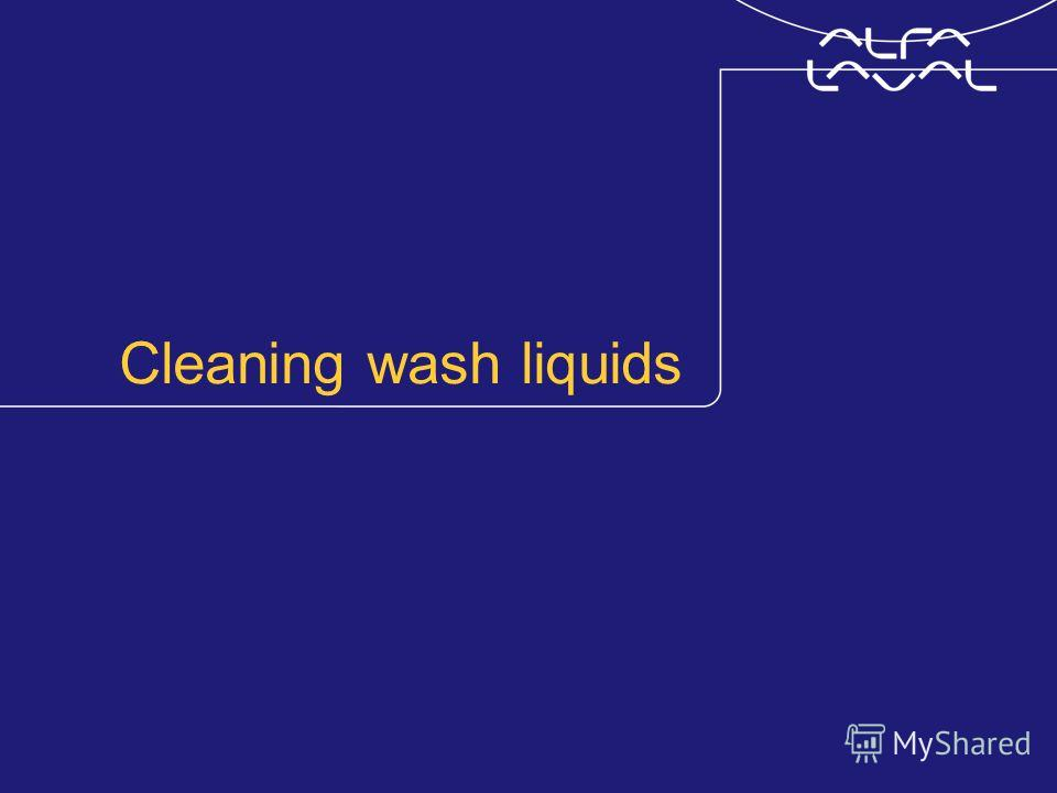 Cleaning wash liquids