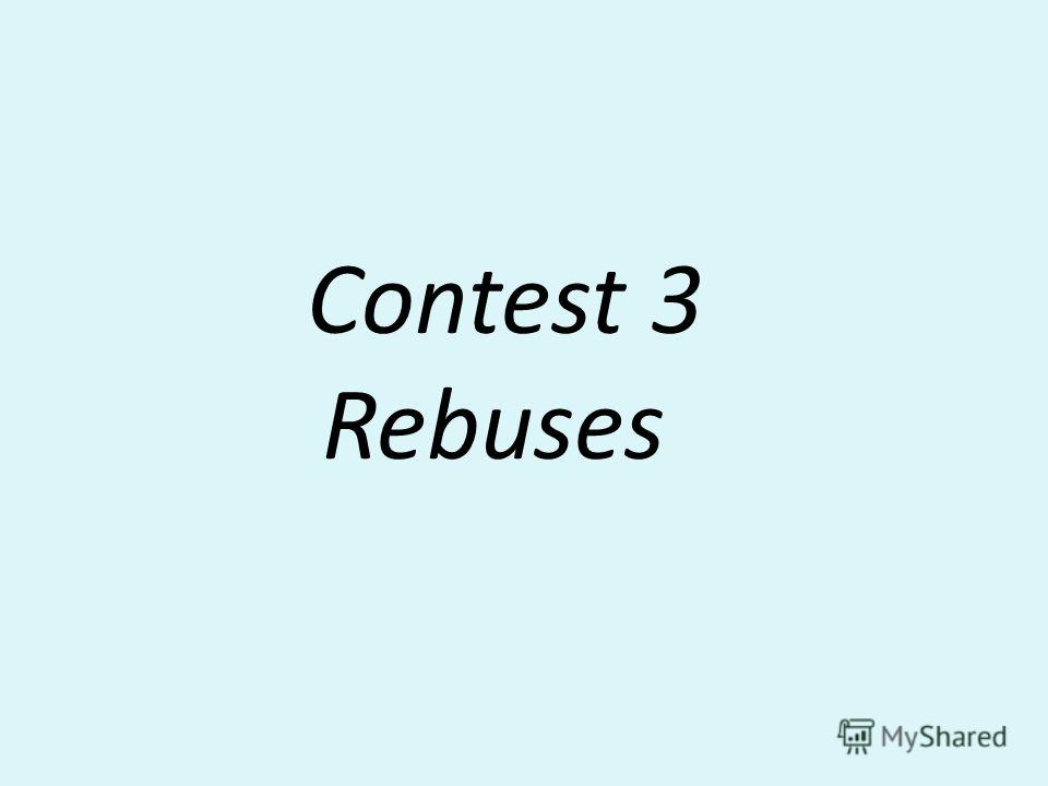 Contest 3 Rebuses