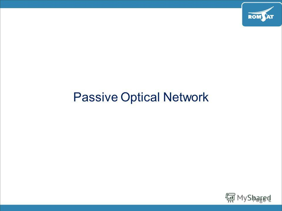 Passive Optical Network Page 1