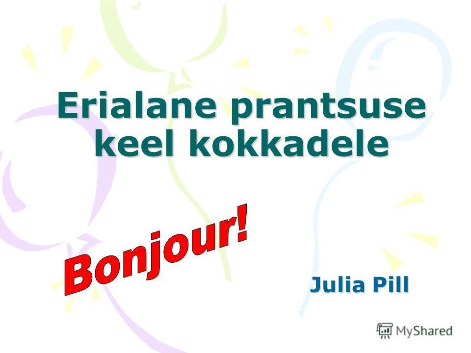 Erialane prantsuse keel kokkadele Julia Pill