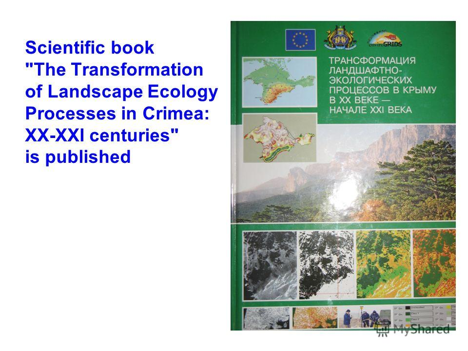 Scientific book The Transformation of Landscape Ecology Processes in Crimea: XX-XXI centuries is published
