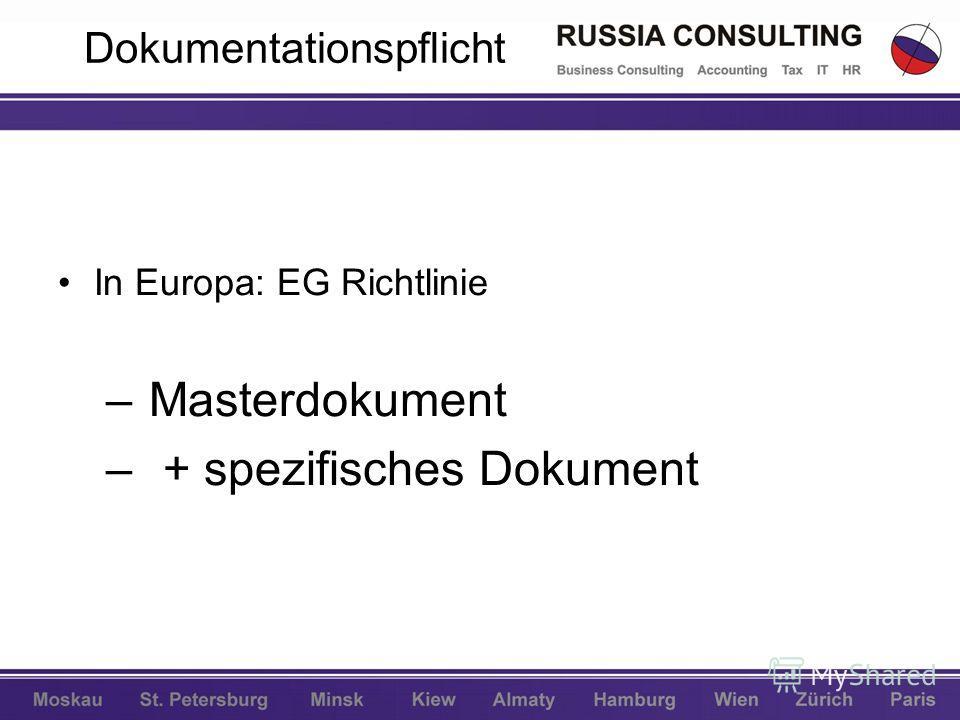 Dokumentationspflicht In Europa: EG Richtlinie – Masterdokument – + spezifisches Dokument