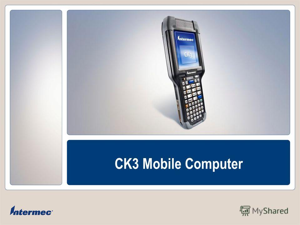 COMPANY CONFIDENTIAL CK3 Mobile Computer