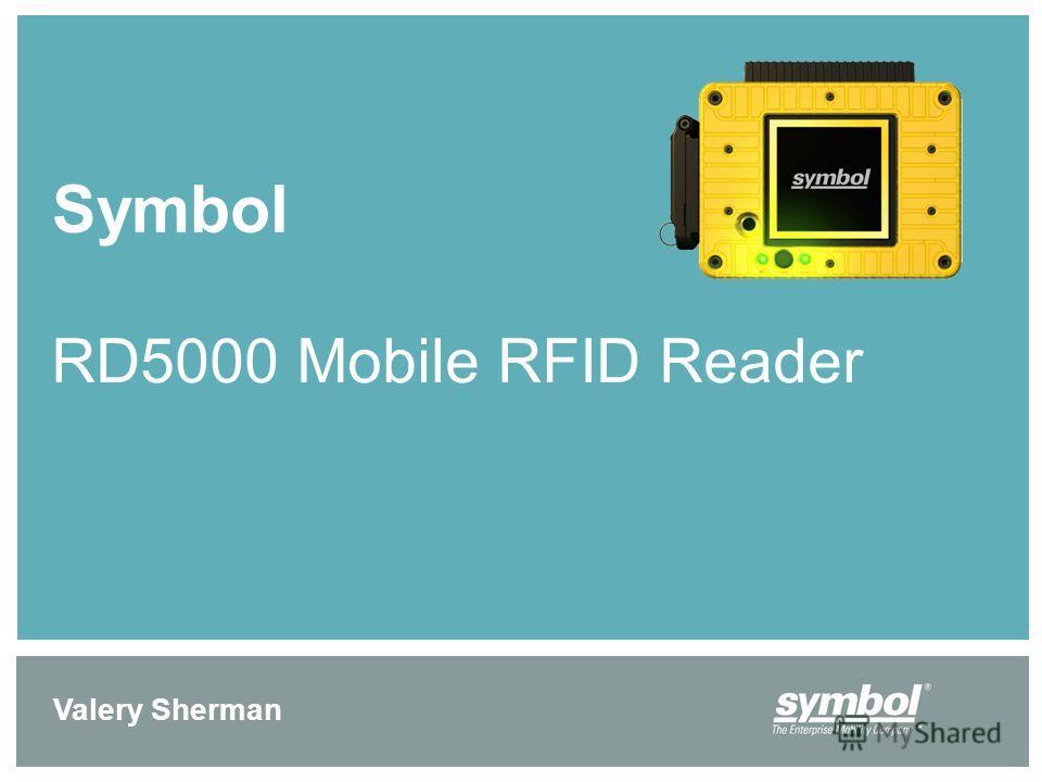 Symbol RD5000 Mobile RFID Reader Valery Sherman