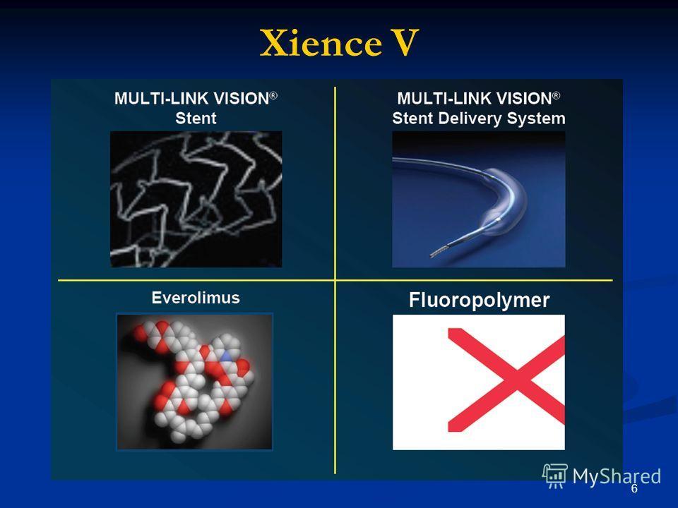 6 Xience V