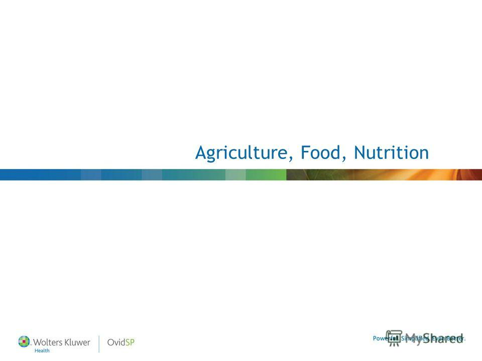 Agriculture, Food, Nutrition