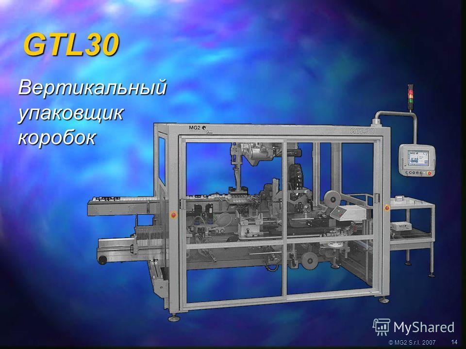 © MG2 S.r.l. 2007 1414 Вертикальный упаковщик коробок GTL30
