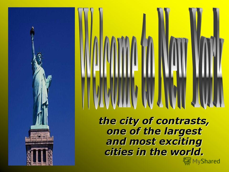 the city of contrasts, one of the largest and most exciting cities in the world.