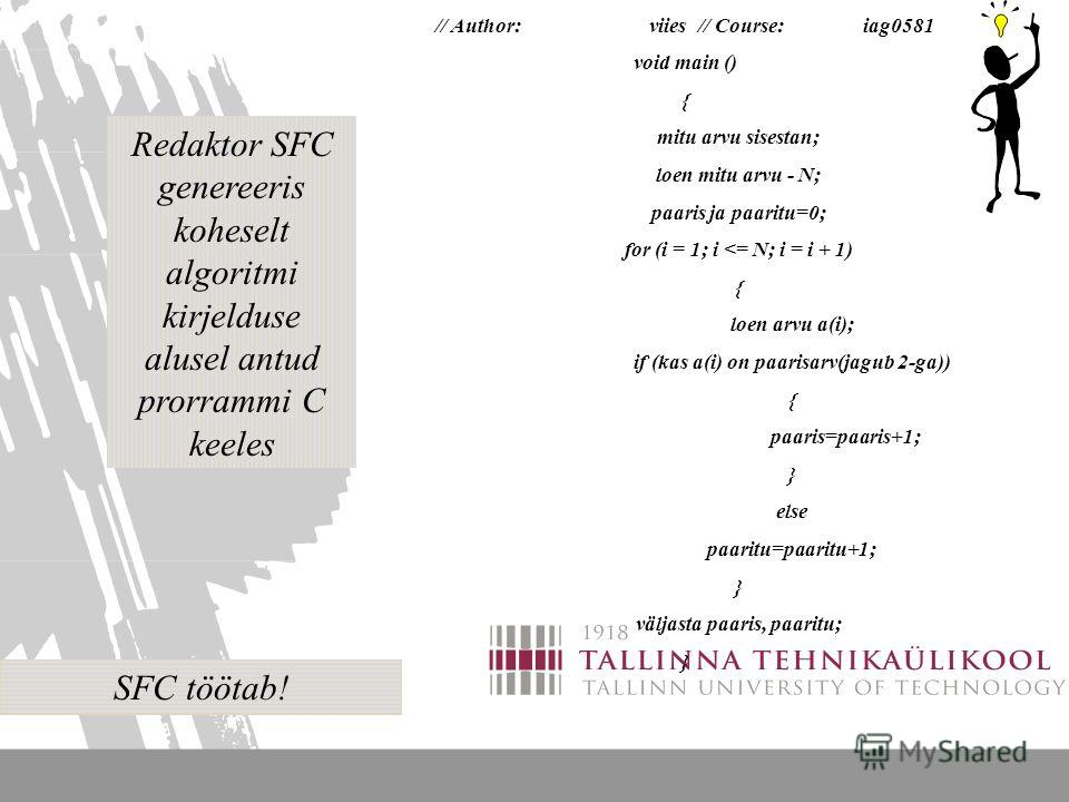 Реализация алгоритма, выбор языка Mis on algoritm?
