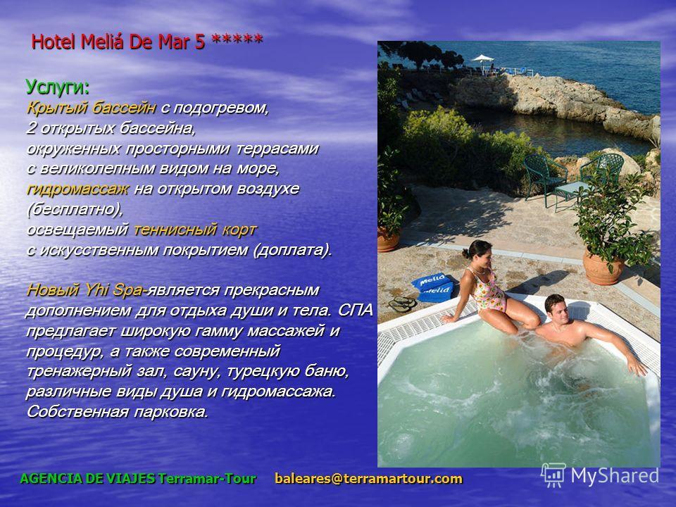 Hotel Meliá De Mar 5 ***** Услуги: Крытый бассейн с подогревом, 2 открытых бассейна, окруженных просторными террасами с великолепным видом на море, гидромассаж на открытом воздухе (бесплатно), освещаемый теннисный корт с искусственным покрытием (допл
