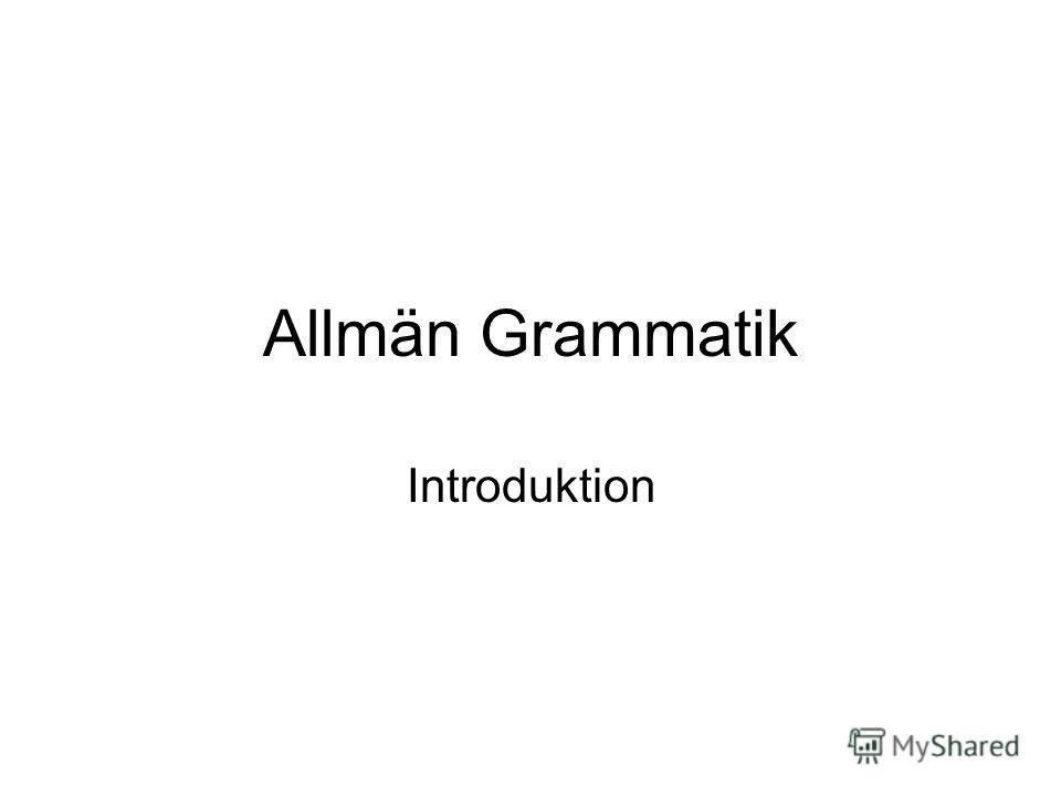 Allmän Grammatik Introduktion