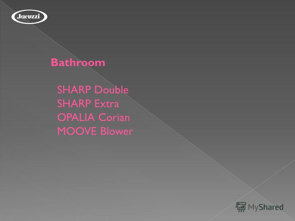 Bathroom SHARP Double SHARP Extra OPALIA Corian MOOVE Blower
