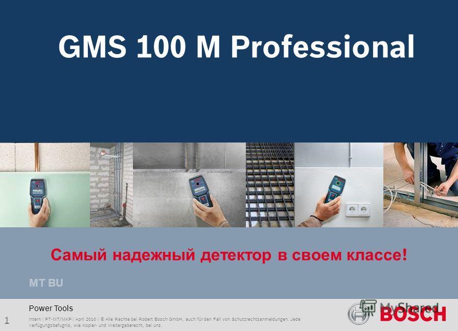 GMS 120 Professional 1 Intern | PT-MT/MKP | April 2010 | © Alle Rechte bei Robert Bosch GmbH, auch für den Fall von Schutzrechtsanmeldungen. Jede Verfügungsbefugnis, wie Kopier- und Weitergaberecht, bei uns. Power Tools GMS 100 M Professional MT BU..
