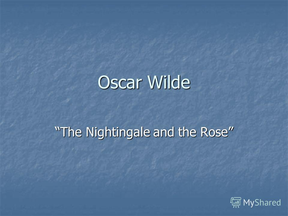 Оscar Wilde The Nightingale and the Rose