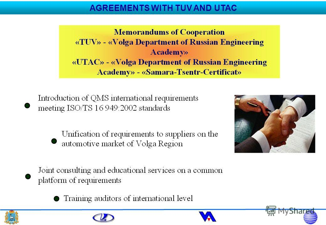 AGREEMENTS WITH TUV AND UTAC