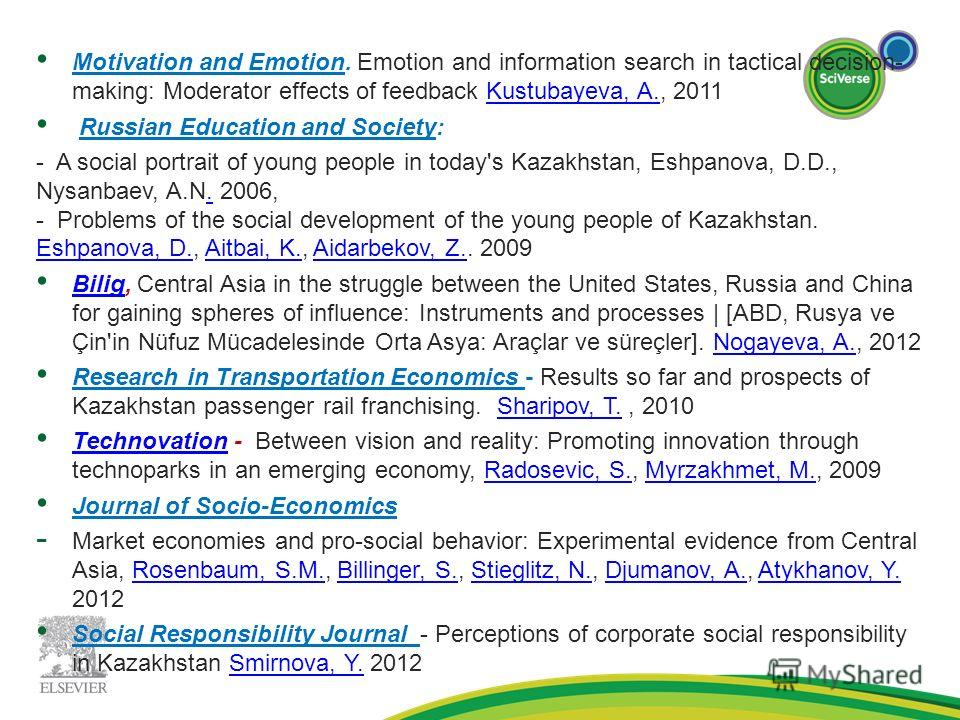 Motivation and Emotion. Emotion and information search in tactical decision- making: Moderator effects of feedback Kustubayeva, A., 2011Kustubayeva, A. Russian Education and Society: - A social portrait of young people in today's Kazakhstan, Eshpanov