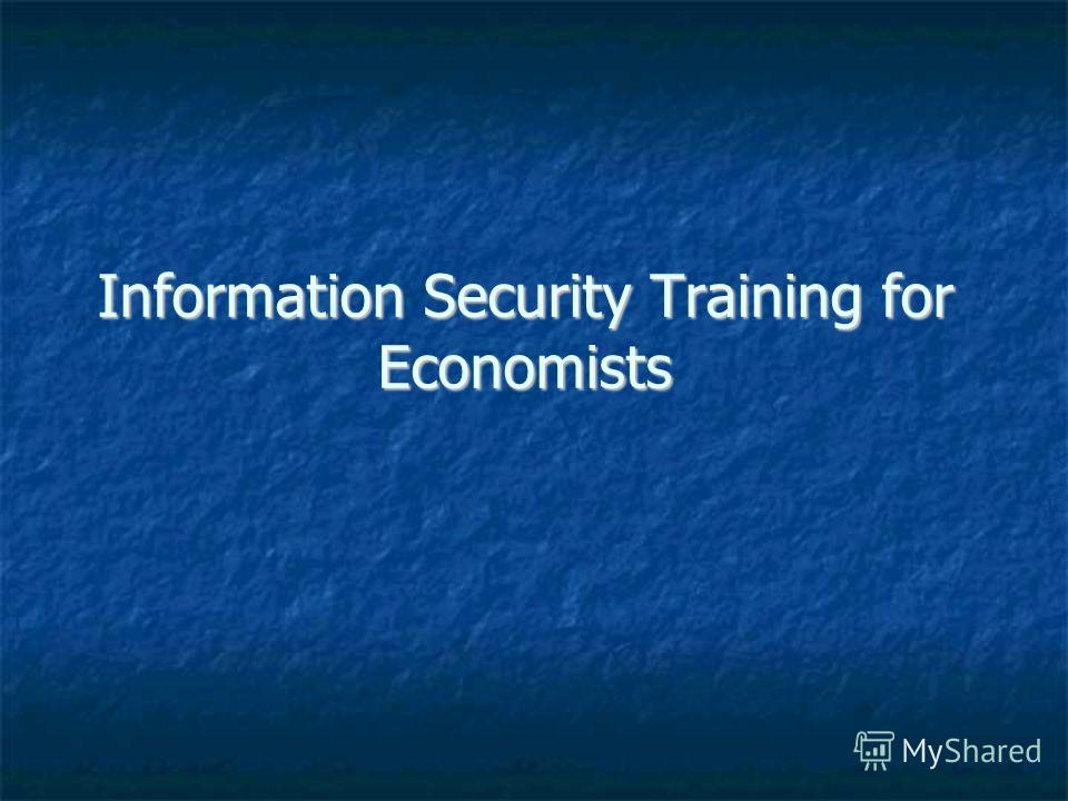 Information Security Training for Economists
