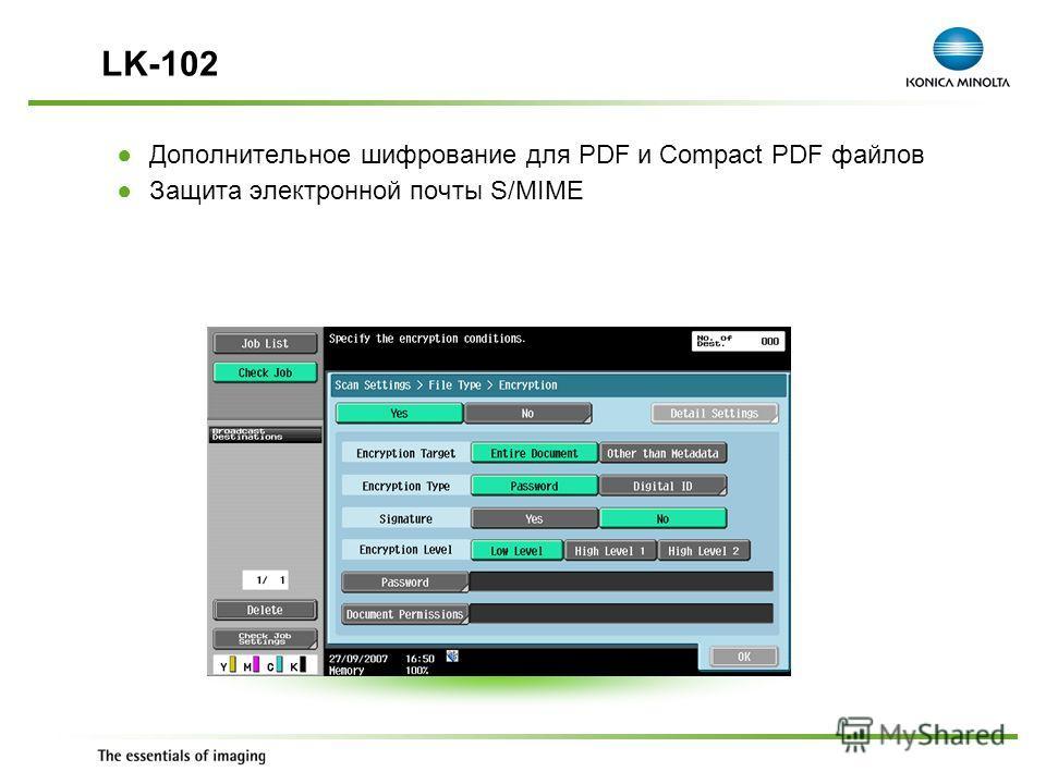 Exchange Meeting Jan 06 – Lars Moderow Дополнительное шифрование для PDF и Compact PDF файлов Защита электронной почты S/MIME LK-102