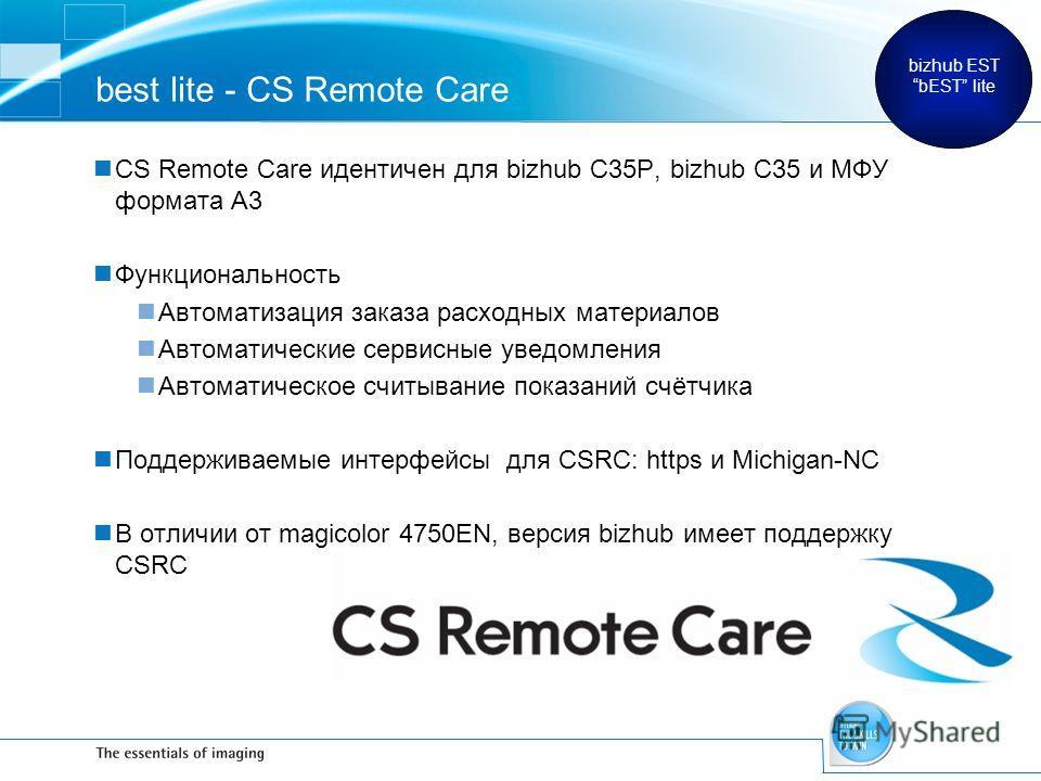 best lite - CS Remote Care CS Remote Care идентичен для bizhub C35P, bizhub C35 и МФУ формата A3 Функциональность Автоматизация заказа расходных материалов Автоматические сервисные уведомления Автоматическое считывание показаний счётчика Поддерживаем