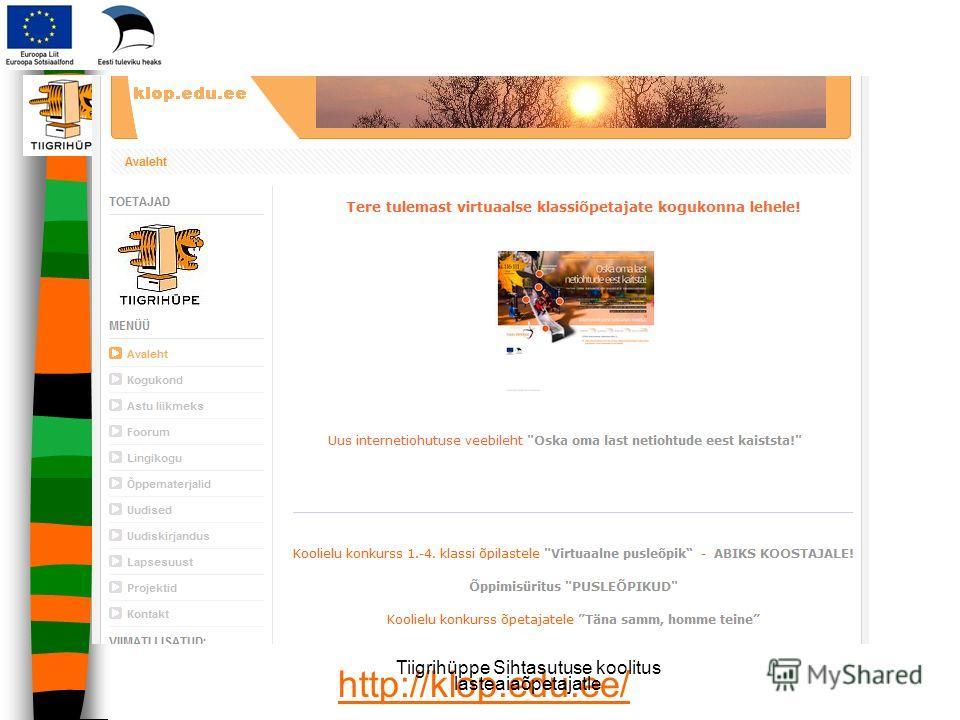 http://klop.edu.ee/ Tiigrihüppe Sihtasutuse koolitus lasteaiaõpetajatle