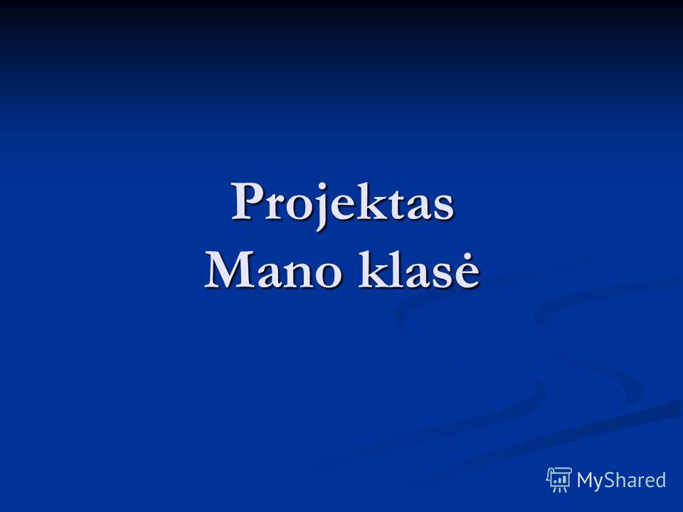 Projektas Mano klasė