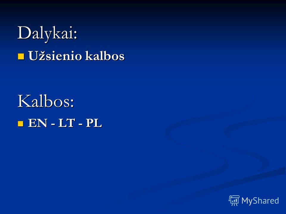 Dalykai: Užsienio kalbos Užsienio kalbosKalbos: EN - LT - PL EN - LT - PL
