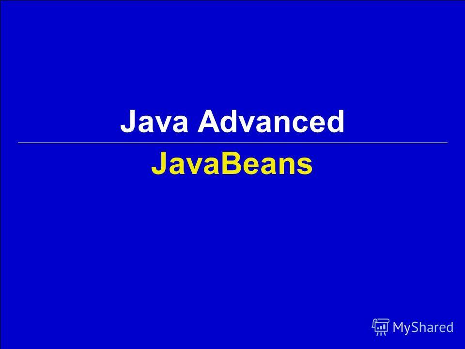 Java Advanced JavaBeans