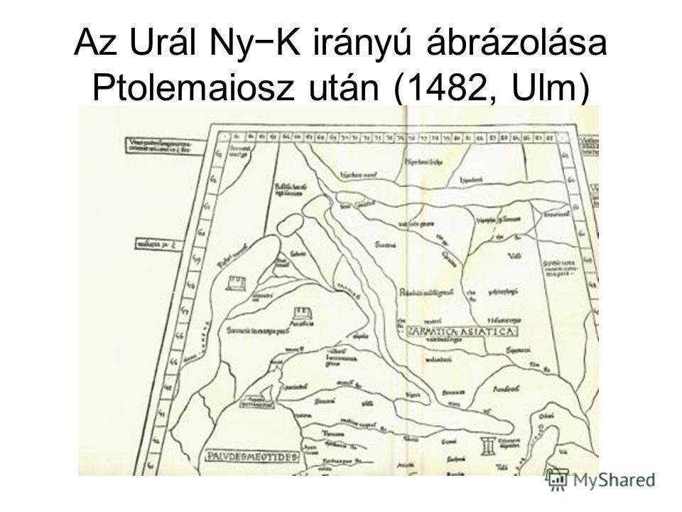 Az Urál NyK irányú ábrázolása Ptolemaiosz után (1482, Ulm)