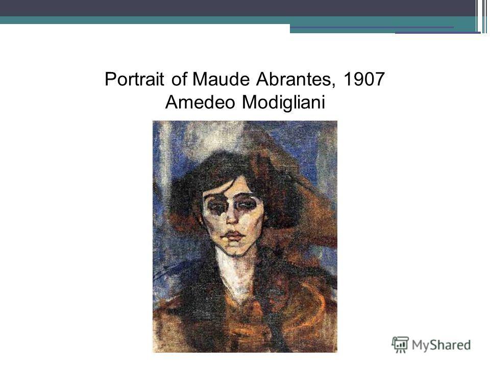 Portrait of Maude Abrantes, 1907 Amedeo Modigliani
