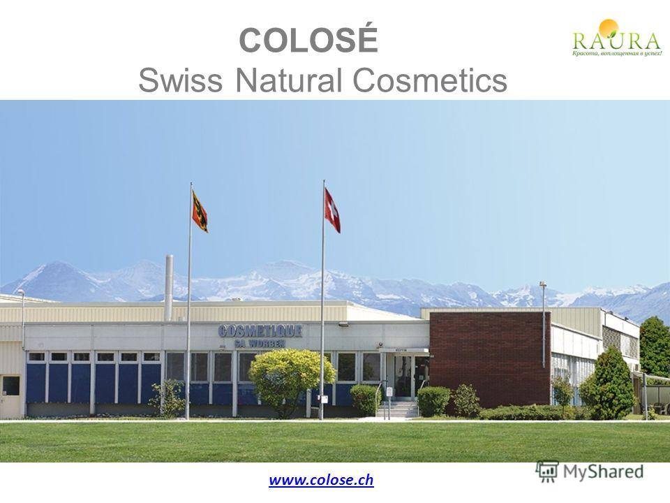 COLOSÉ Swiss Natural Cosmetics www.colose.ch