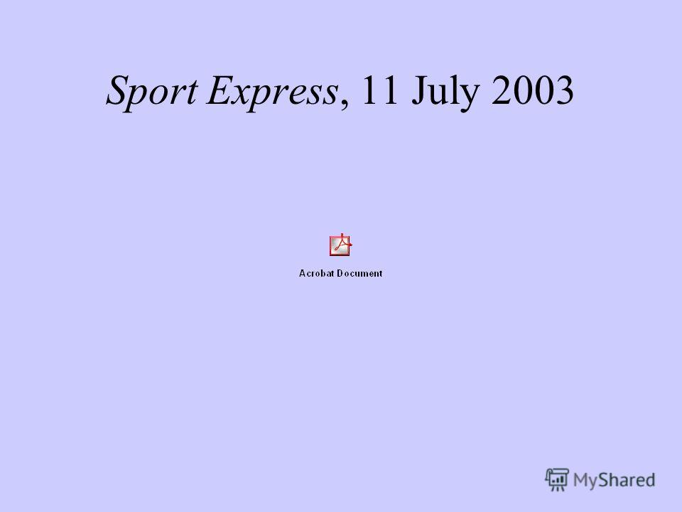 Sport Express, 11 July 2003