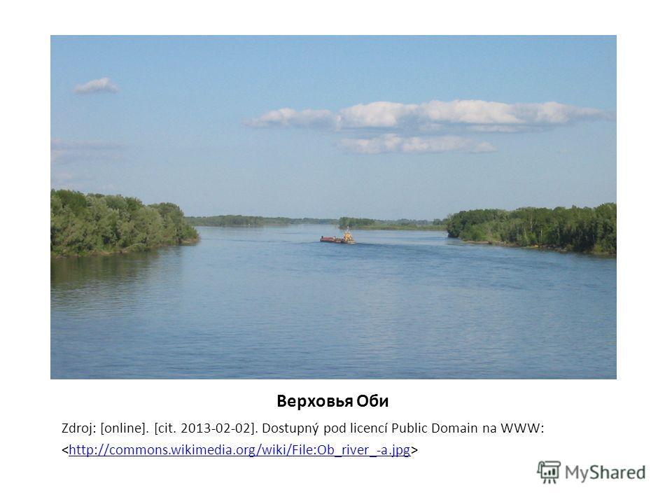 Верховья Оби Zdroj: [online]. [cit. 2013-02-02]. Dostupný pod licencí Public Domain na WWW: http://commons.wikimedia.org/wiki/File:Ob_river_-a.jpg