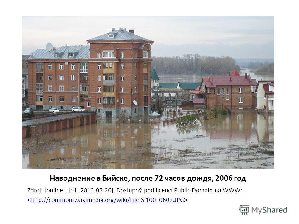 Наводнение в Бийске, после 72 часов дождя, 2006 год Zdroj: [online]. [cit. 2013-03-26]. Dostupný pod licencí Public Domain na WWW: http://commons.wikimedia.org/wiki/File:Si100_0602.JPG