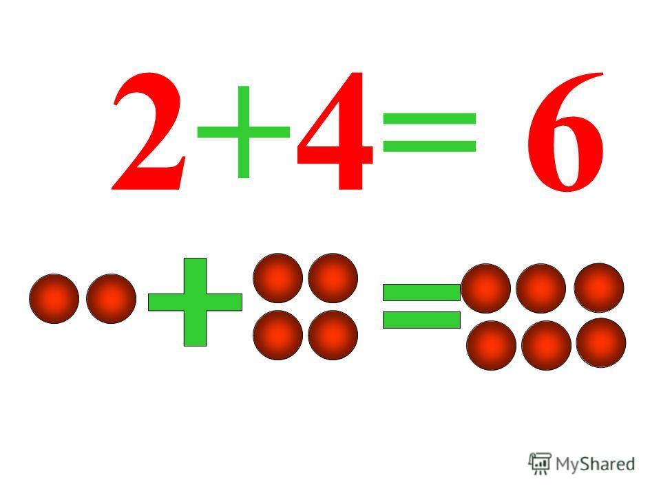 2+4= 6