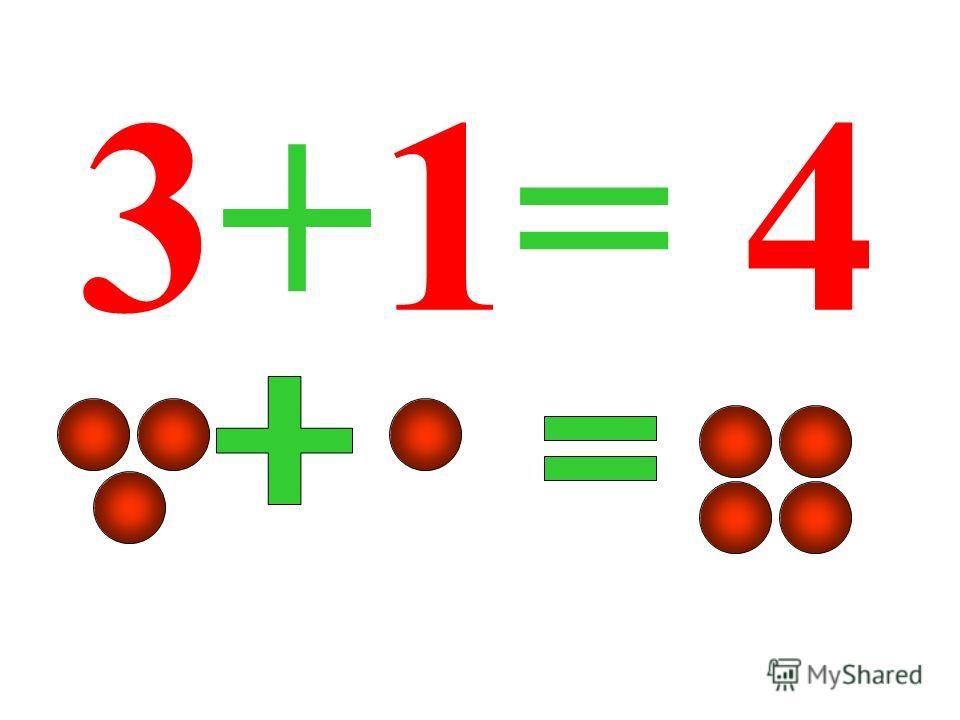 3+1= 4 3+1= 4.