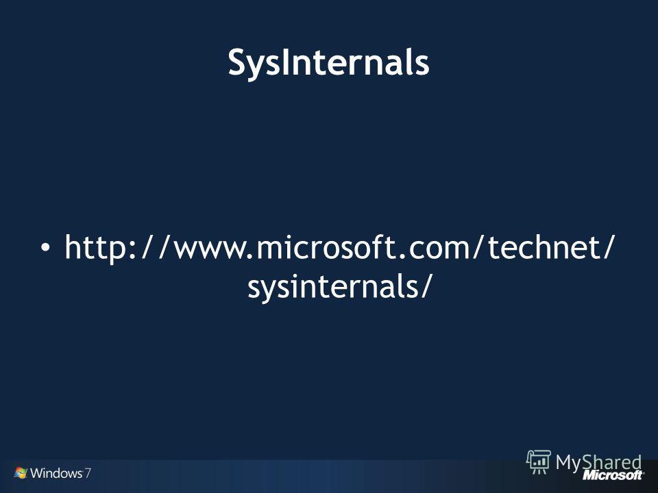 SysInternals http://www.microsoft.com/technet/ sysinternals/