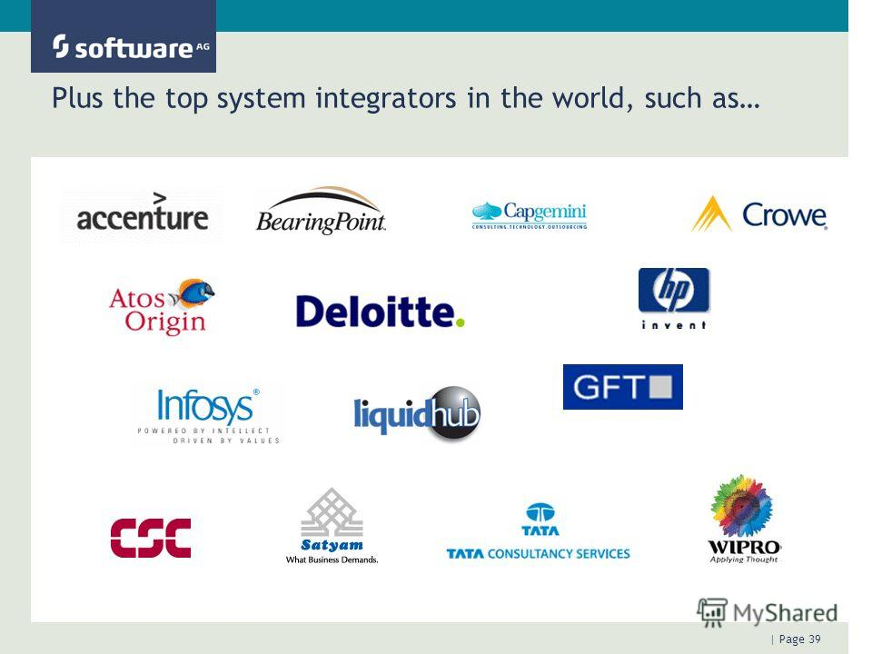 | Page 39 Plus the top system integrators in the world, such as…
