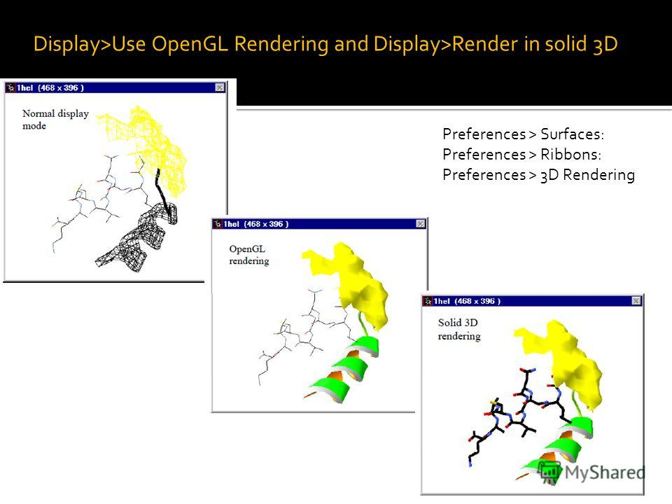 Display>Use OpenGL Rendering and Display>Render in solid 3D Preferences > Surfaces: Preferences > Ribbons: Preferences > 3D Rendering