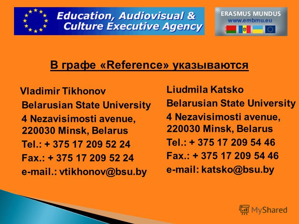 Vladimir Tikhonov Belarusian State University 4 Nezavisimosti avenue, 220030 Minsk, Belarus Tel.: + 375 17 209 52 24 Fax.: + 375 17 209 52 24 e-mail.: vtikhonov@bsu.by Liudmila Katsko Belarusian State University 4 Nezavisimosti avenue, 220030 Minsk,