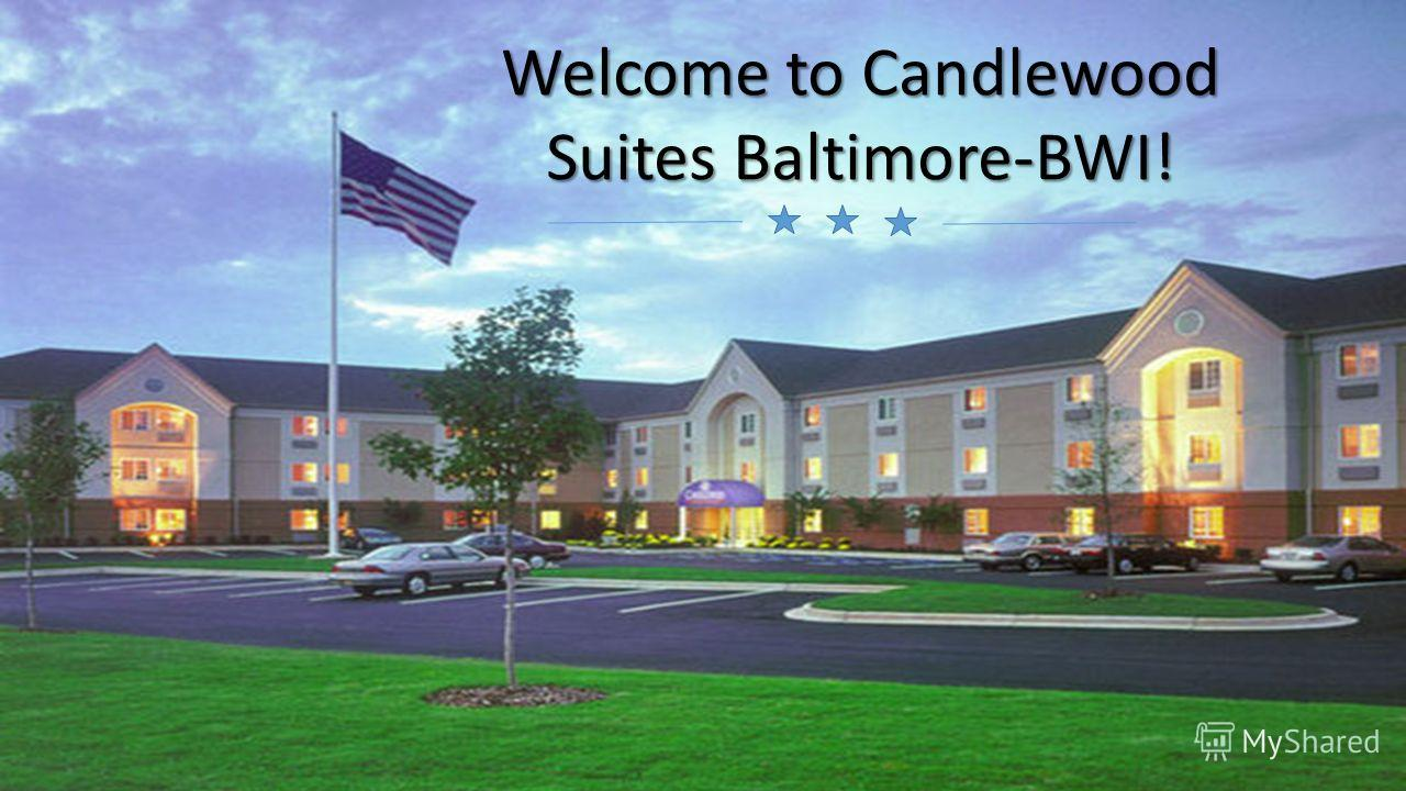 Welcome to Candlewood Suites Baltimore-BWI!