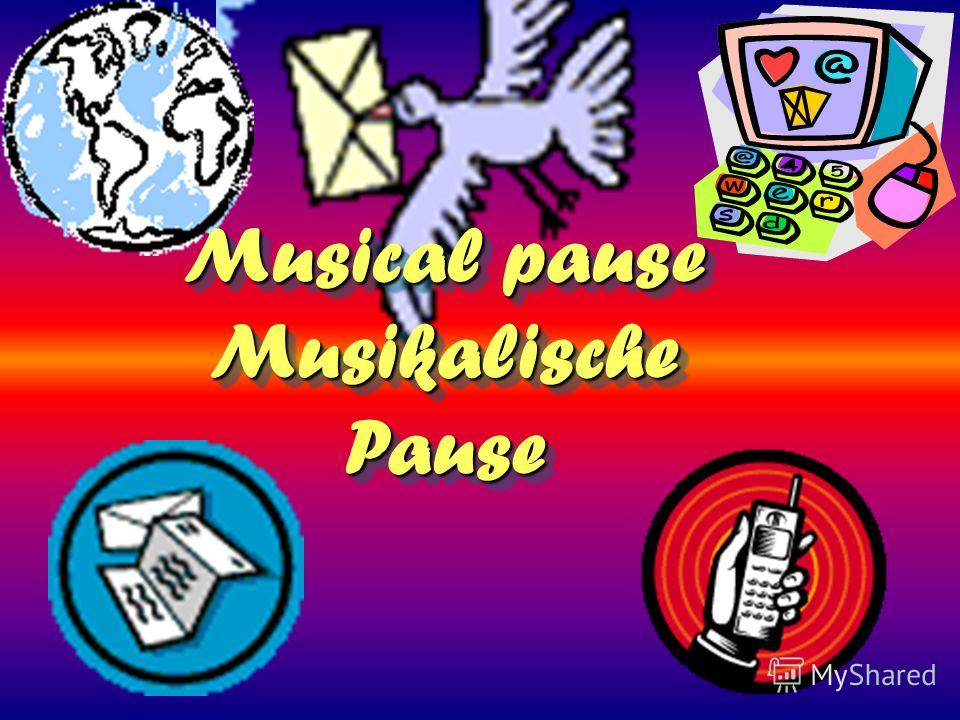 Musical pause Musikalische Pause Musical pause Musikalische Pause