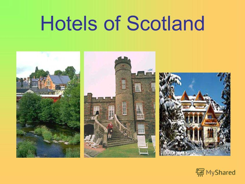 Hotels of Scotland