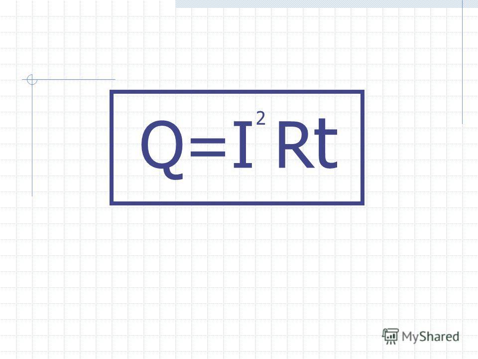 Q=I R t 2