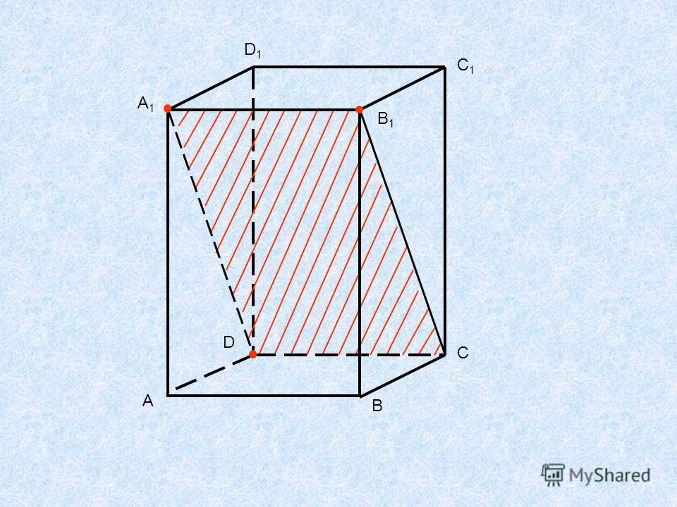 C D A1A1 B1B1 A B D1D1 C1C1