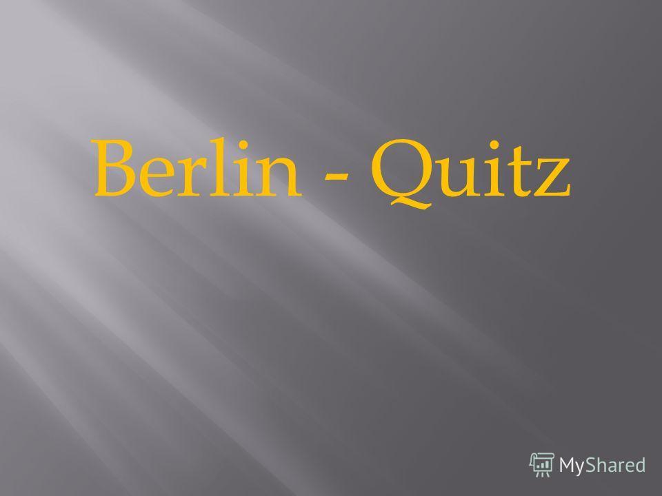 Berlin - Quitz