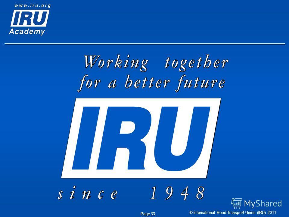 © International Road Transport Union (IRU) 2011 Page 33