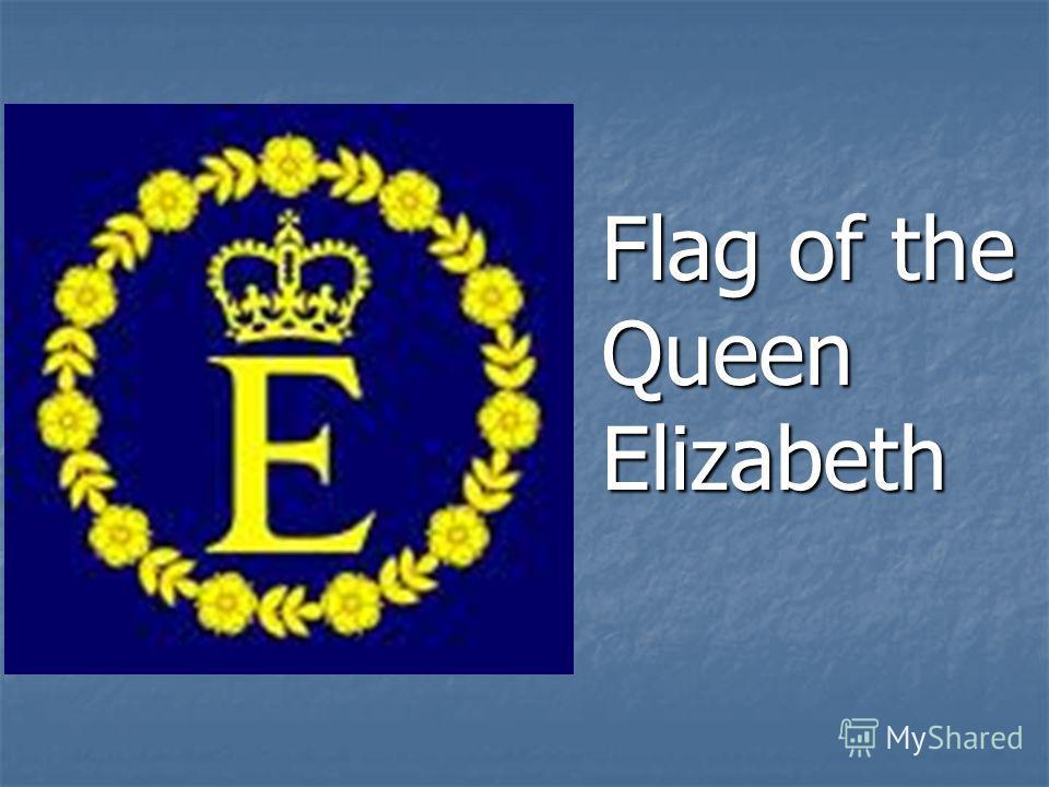 Flag of the Queen Elizabeth