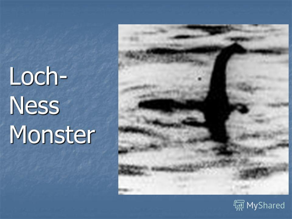 Loch- Ness Monster