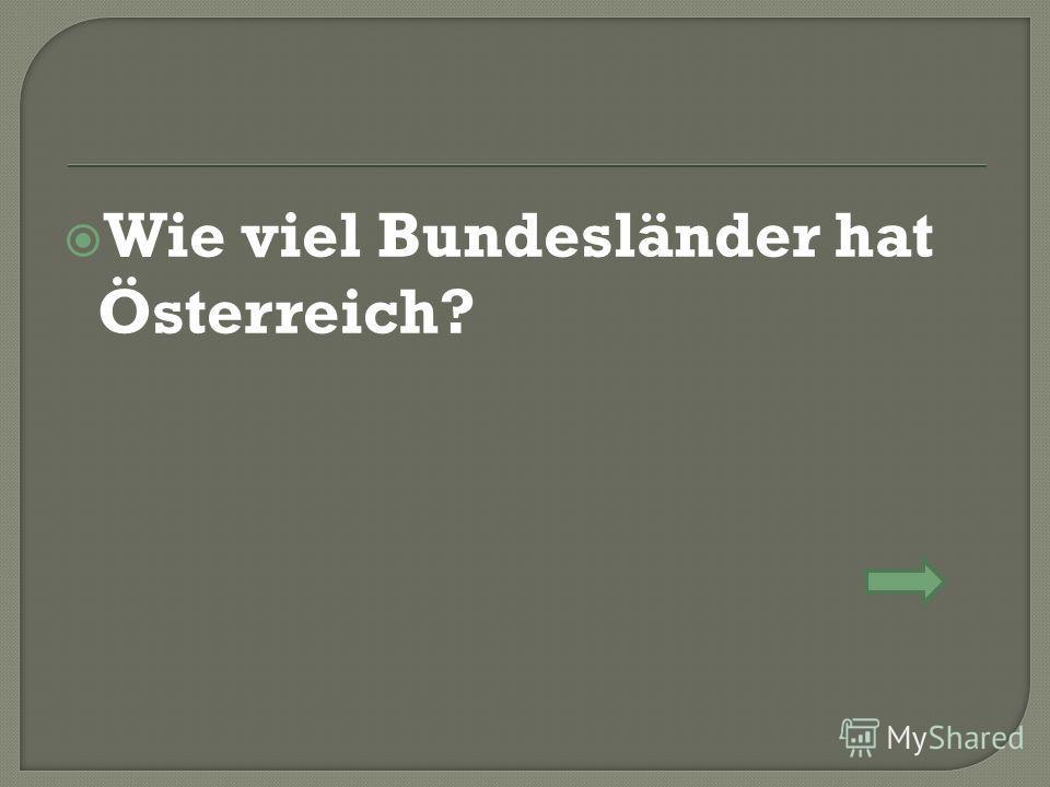 Wie viel Bundesländer hat Österreich?