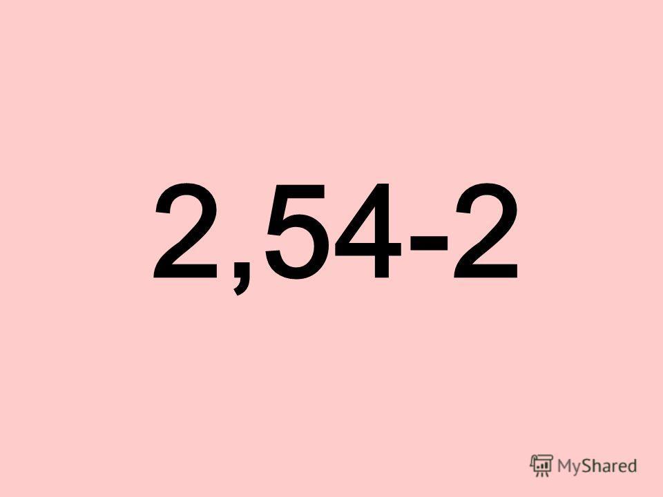 2,54-2